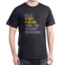 Sports Medicine Thing T-Shirt