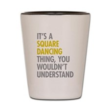 Square Dancing Thing Shot Glass