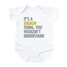 Its A Sqash Thing Infant Bodysuit