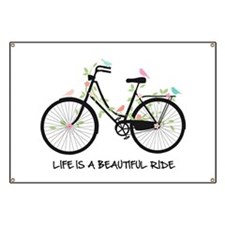 Life is a beautiful ride Banner