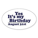 August 31 Birthday Oval Decal