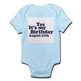 August 27 Birthday Infant Bodysuit