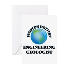 World's Hottest Engineering Geologi Greeting Cards