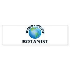 World's Hottest Botanist Bumper Bumper Sticker