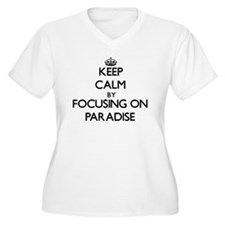 Keep Calm by focusing on Paradis Plus Size T-Shirt