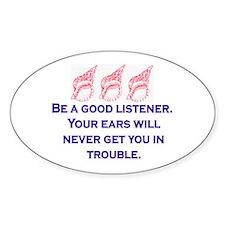 GOOD LISTENER Decal