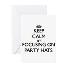 Keep Calm by focusing on Party Hats Greeting Cards