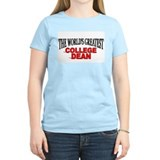 """The World's Greatest College Dean"" T-Shirt"