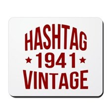 Hashtag Vintage 1941 Mousepad