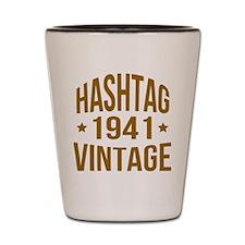 Hashtag Vintage 1941 Shot Glass