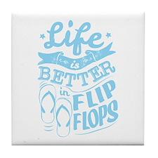 Life is Better in Flip Flops Blue Tile Coaster