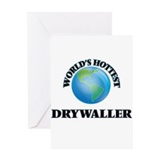 World's Hottest Drywaller Greeting Cards
