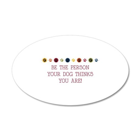 Be the person Wall Decal