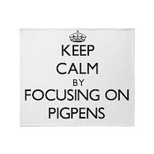 Keep Calm by focusing on Pigpens Throw Blanket