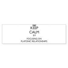 Keep Calm by focusing on Platonic R Bumper Bumper Sticker