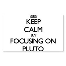 Keep Calm by focusing on Pluto Decal