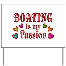 Boating Passion Yard Sign