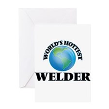 World's Hottest Welder Greeting Cards