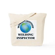 World's Hottest Welding Inspector Tote Bag
