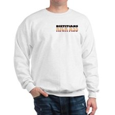 Dietitians Kick Ass Sweatshirt