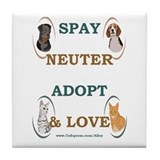 SPAY/NEUTER/ADOPT/LOVE Tile Coaster