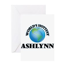 World's Hottest Ashlynn Greeting Cards