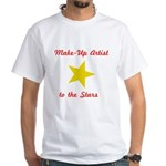 Make Up Artist to the Stars White T-Shirt
