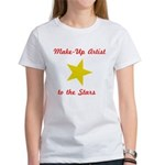 Make Up Artist to the Stars Women's T-Shirt