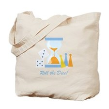 Roll The Dice! Tote Bag