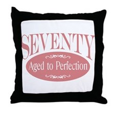 70th aged to perfection Throw Pillow