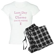 Last Day of Chemo Pajamas