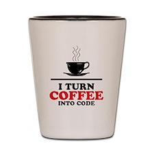 I turn coffee into Code Shot Glass