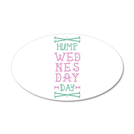 Hump Wednesday Wall Decal