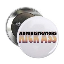 "Administrators Kick Ass 2.25"" Button (100 pac"