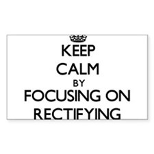 Keep Calm by focusing on Rectifying Decal