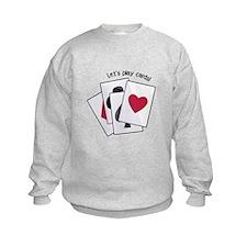 Let's Play Cards! Sweatshirt