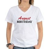 August birthday Shirt