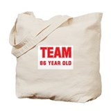 Team 86 YEAR OLD Tote Bag