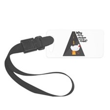 Chicken Crossing Luggage Tag
