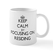 Keep Calm by focusing on Residing Mugs