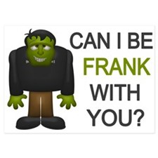 Can I Be Frank With You Invitations