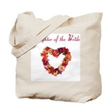 Daughter of the Bride Tote Bag