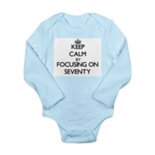 Keep Calm by focusing on Seventy Body Suit