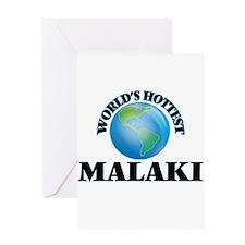 World's Hottest Malaki Greeting Cards