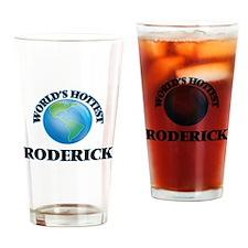 World's Hottest Roderick Drinking Glass