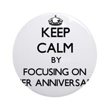 Keep Calm by focusing on Silver A Ornament (Round)