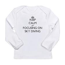 Keep Calm by focusing on Sky D Long Sleeve T-Shirt