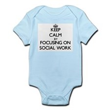 Keep Calm by focusing on Social Work Body Suit