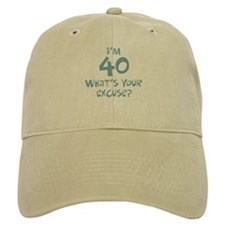 40th birthday excuse Baseball Cap