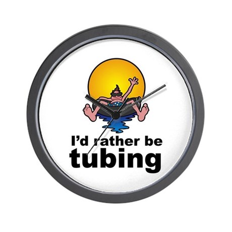 I'd Rather be tubing River Sport Wall Clock